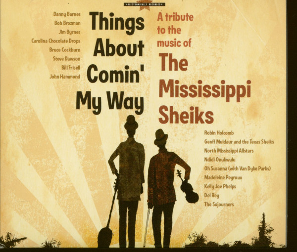 Things About Comin' My Way - A Tribute To The Mississippi Sheiks (CD)