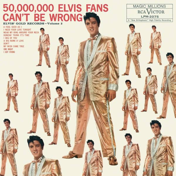 50,000,000 Elvis Fans Can't Be Wrong: Elvis' Gold Records - Volume 2 (LP)