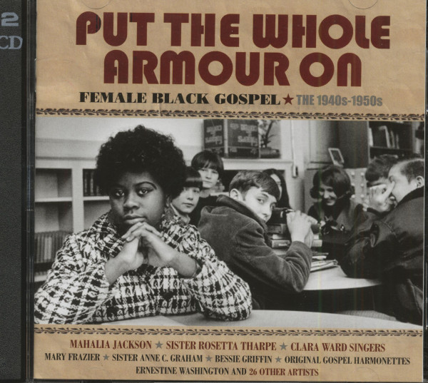 Put The Whole Armour On - Female Black Gospel 1940s - 1950s (2-CD)