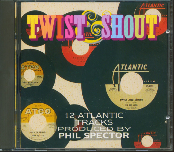 Twist & Shout - 12 Atlantic Tracks Produced By Phil Spector (CD)