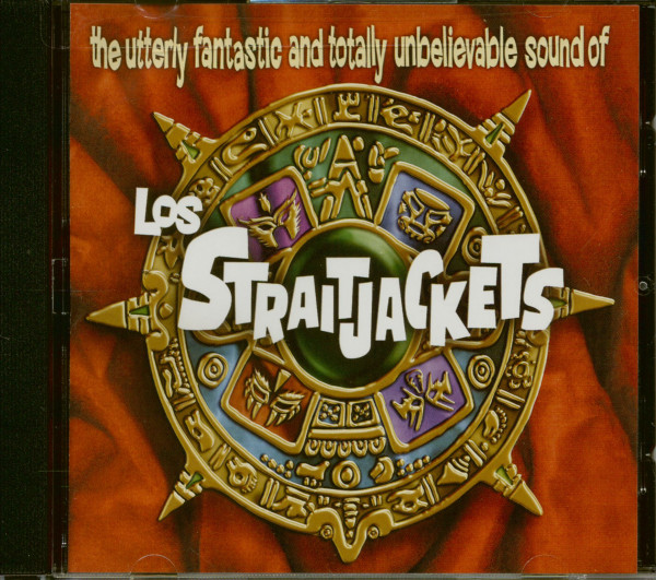 The Utterly Fantastic And Totally Unbelievable Sound Of Los Straitjackets (CD)