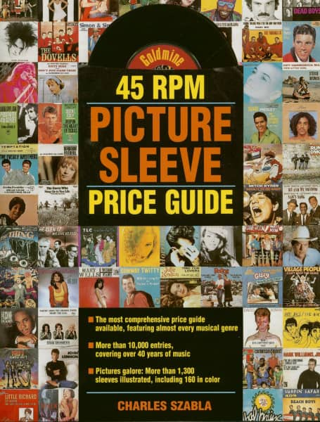 Goldmine 45 RPM Picture Sleeve Price Guide - Charles Szabla: Illustrated Price Guide