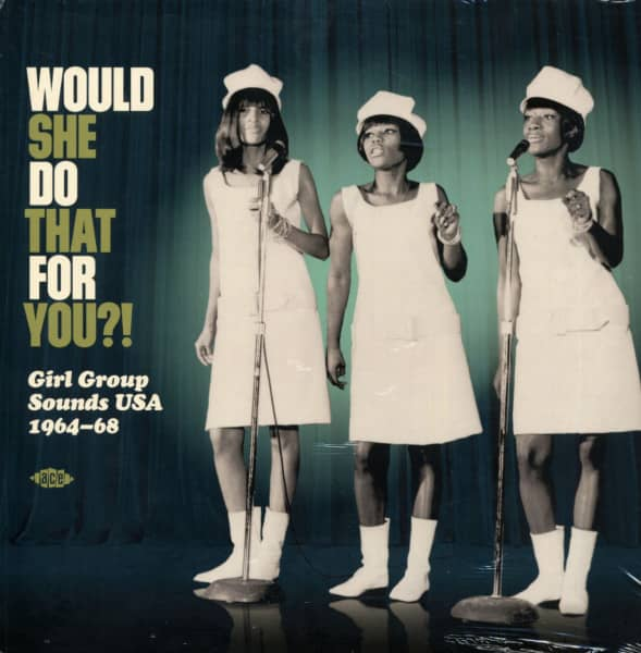 Would She Do That For You?! - Girl Group Sounds USA - 1964-1968 (LP)