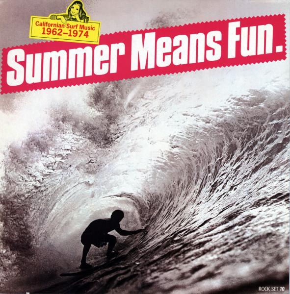 Summer Means Fun - Californian Surf Music 1962-1974 (LP)