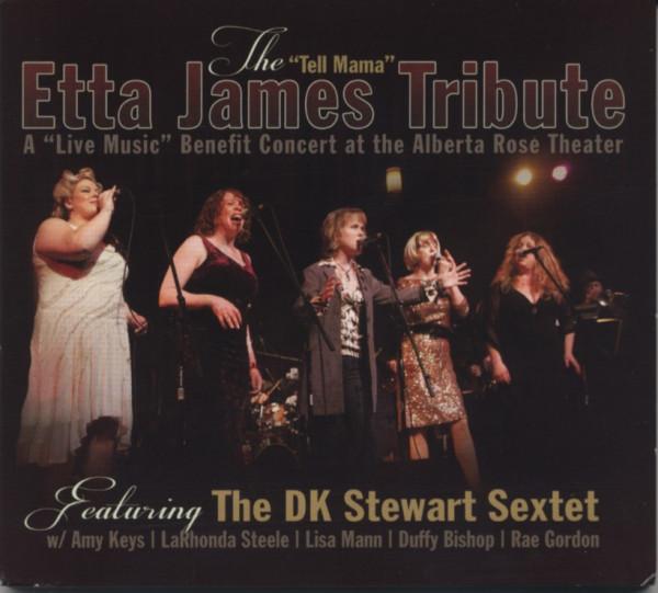The Tell Mama Etta James Tribute