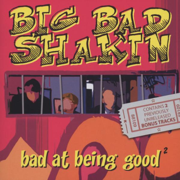 Bad At Being Good (2013)