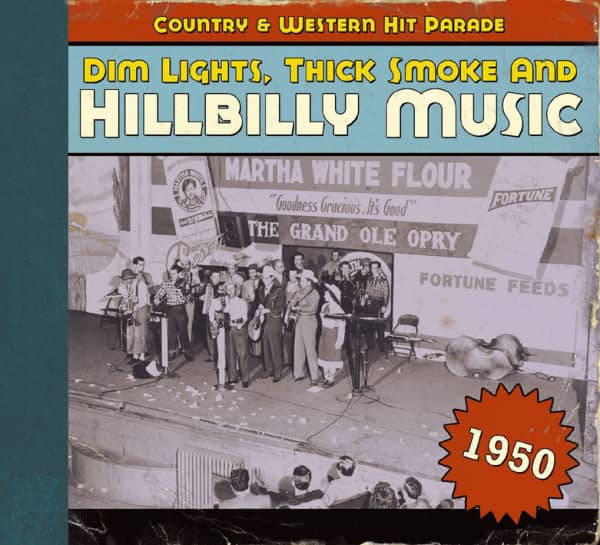 1950 - Dim Lights, Thick Smoke And Hillbilly Music