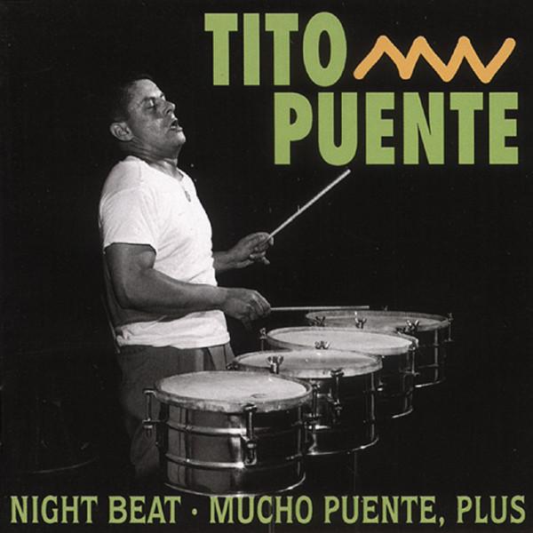 Night Beat - Mucho Puente, Plus