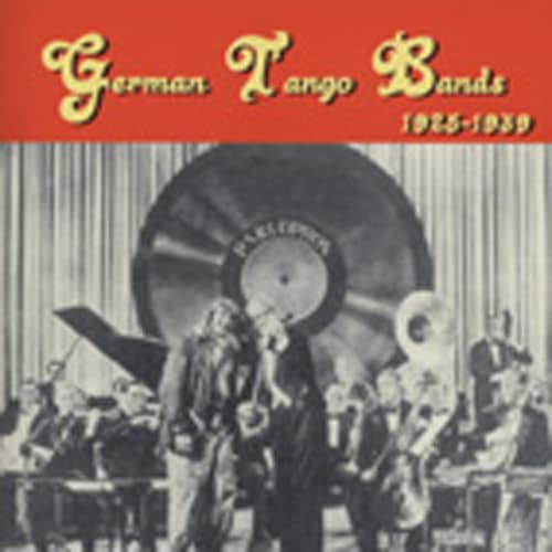 German Tango Bands 1925-1939