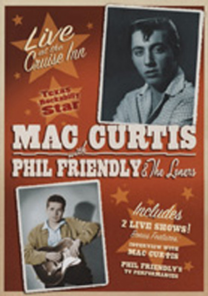 Mac Curtis And Phil Friendly - Live At The Cruise Inn...plus (DVD)