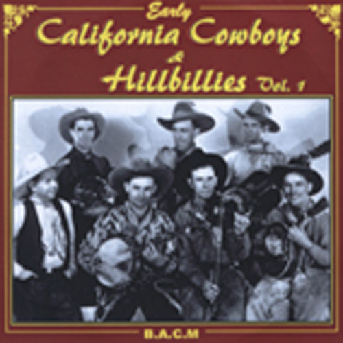 Early California Cowboys And Hillb.1929-35