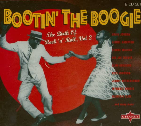 Bootin' The Boogie - The Birth Of Rock 'n' Roll Vol.2 (2-CD)