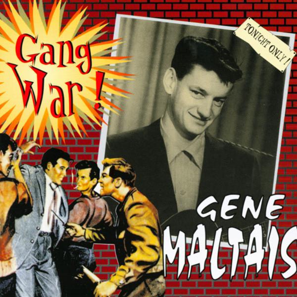 Gangwar - The Gene Maltais Story