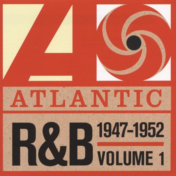 Atlantic R&B 1947-1952