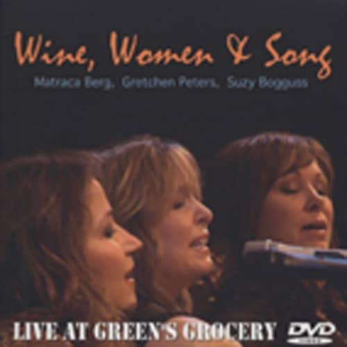 Wine, Women & Song