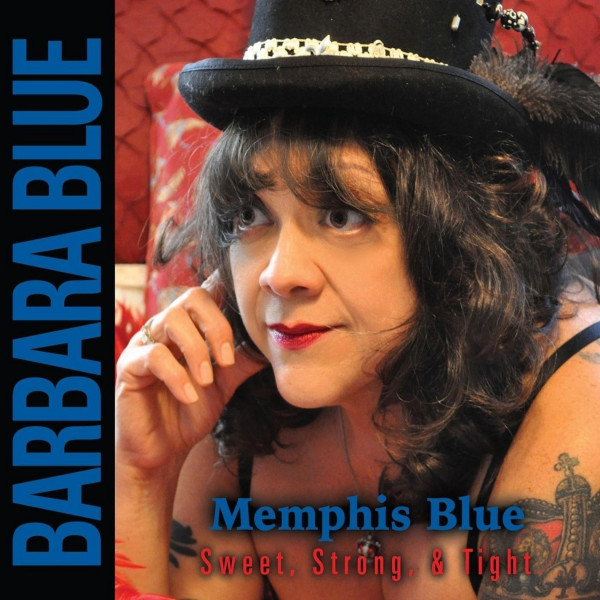 Memphis Blue: Sweet Strong & Tight