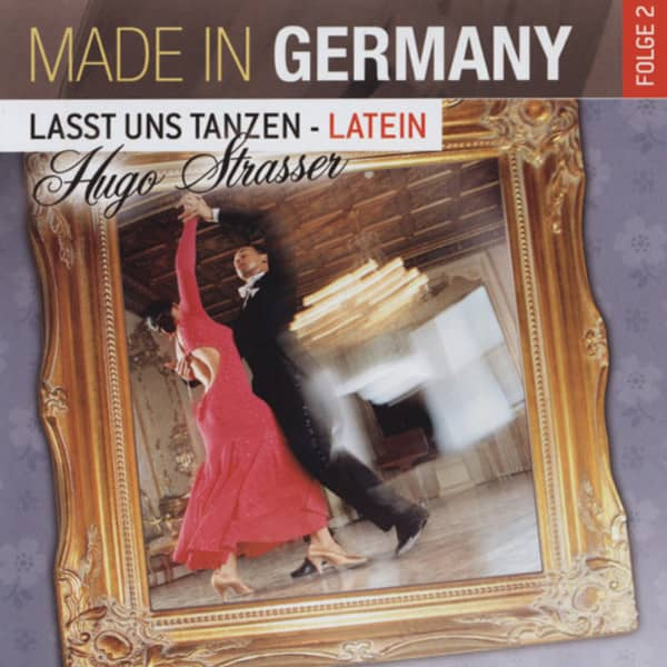 Lasst uns tanzen - Latein - Made In Germany