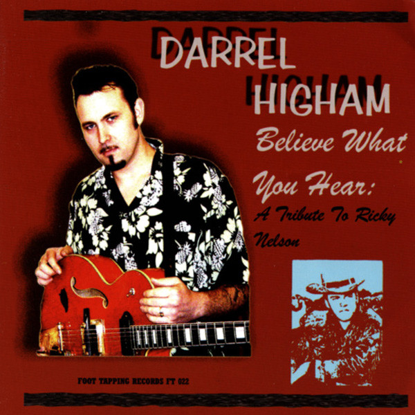 Believe What You Hear - Ricky Nelson Tribute