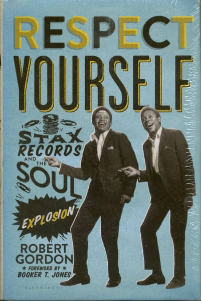 Respect Yourself - Stax Records And The Soul Explosion