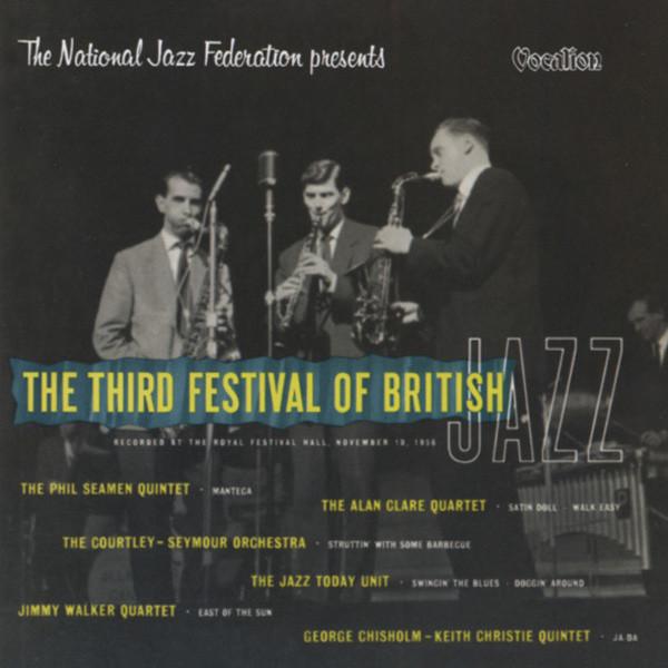 The Third Festival Of British Jazz