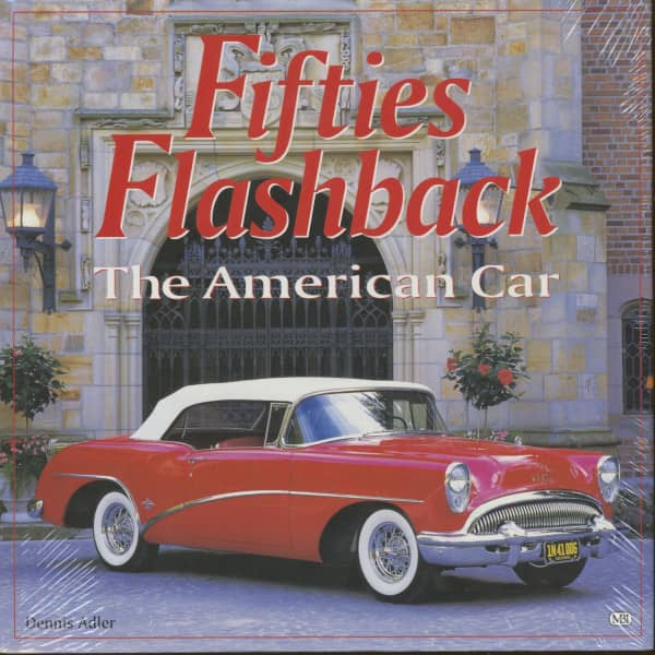 Adler, Dennis - Fifties Flashback - The American Car
