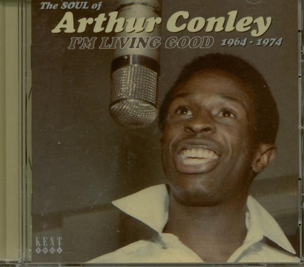 I'm Living Good - The Soul Of Arthur Conley 1964-74 (CD)