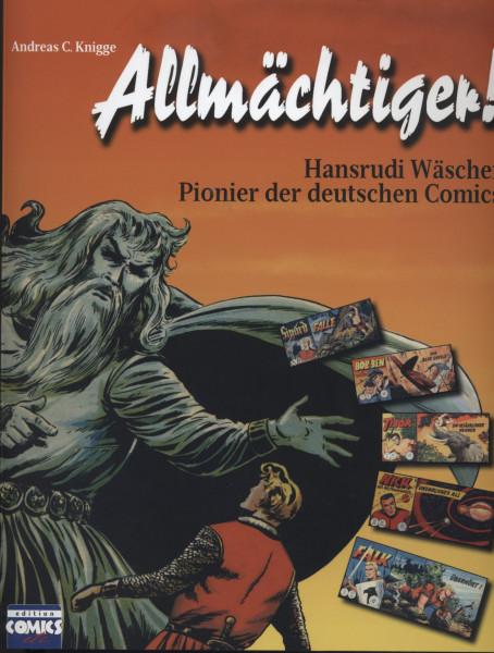Allmächtiger! - Hansrudi Wäscher Pionier der deutschen Comics