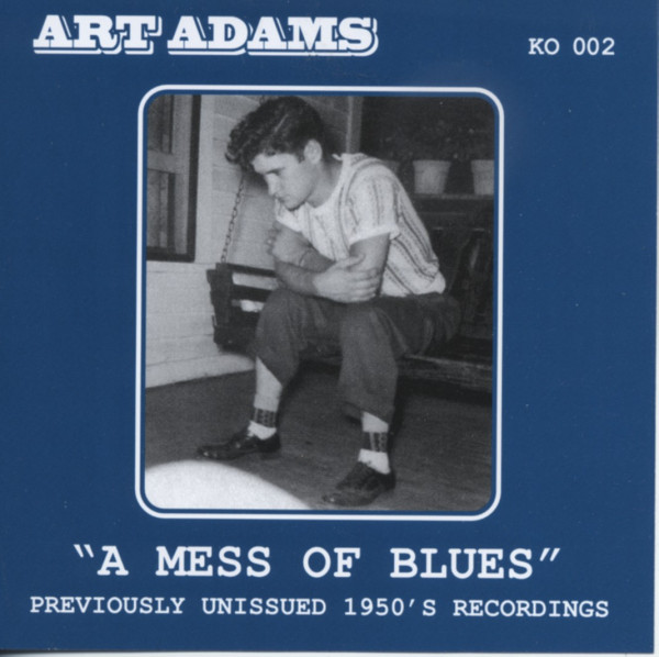 A Mess Of Blues (previously unissued 1950s recordings)