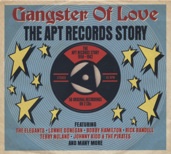 Gangster Of Love - The APT Records Story (2-CD)