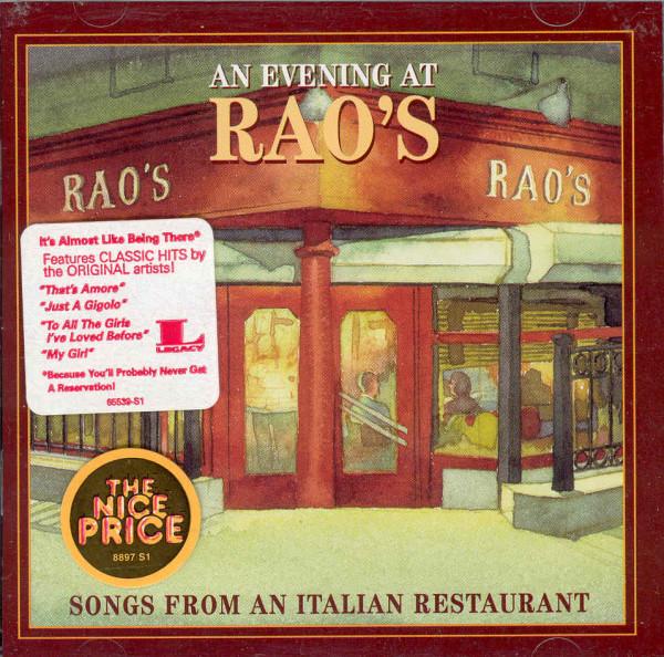 An Evening At Rao's