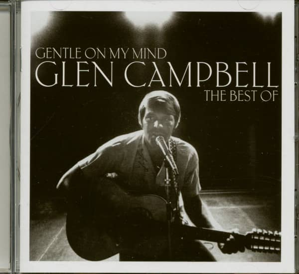 Gentle On My Mind - The Best Of Glen Campbell (CD)