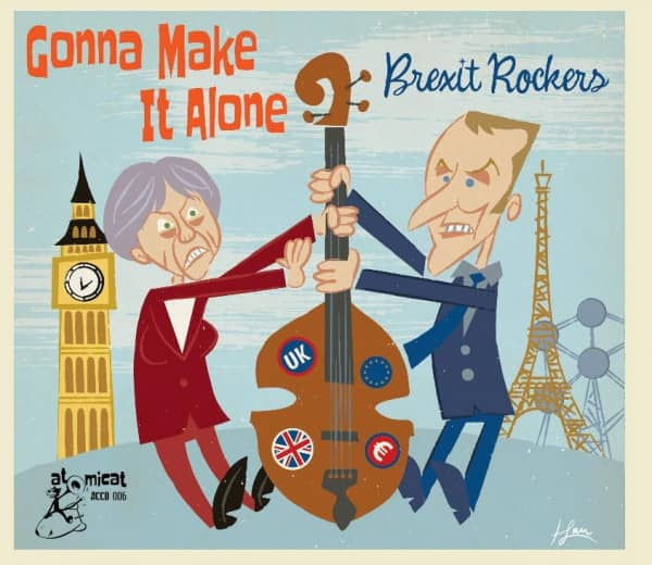 Gonna Make It Alone - Brexit Rockers (CD)