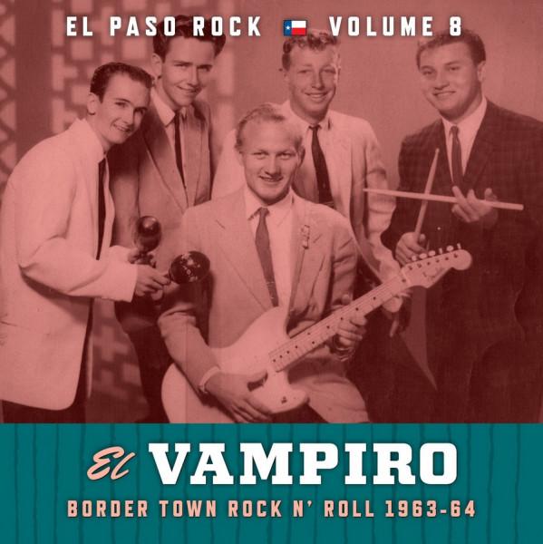 Vol.8, El Paso Rock - El Vampiro
