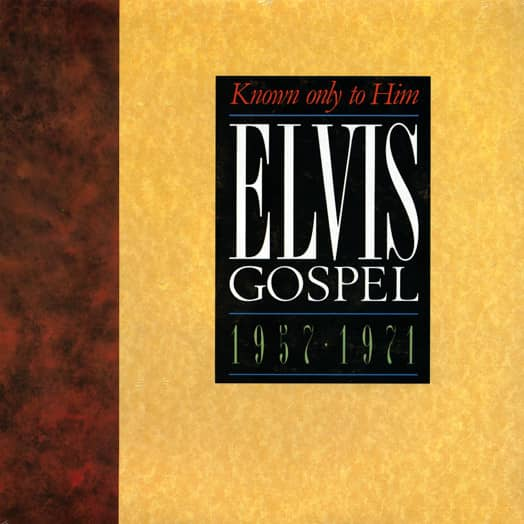 Elvis Gospel 1957-71 - Known Only To Him
