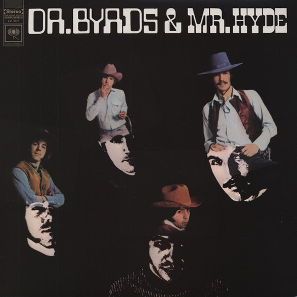 Dr. Byrds & Mr. Hyde - HQ Vinyl