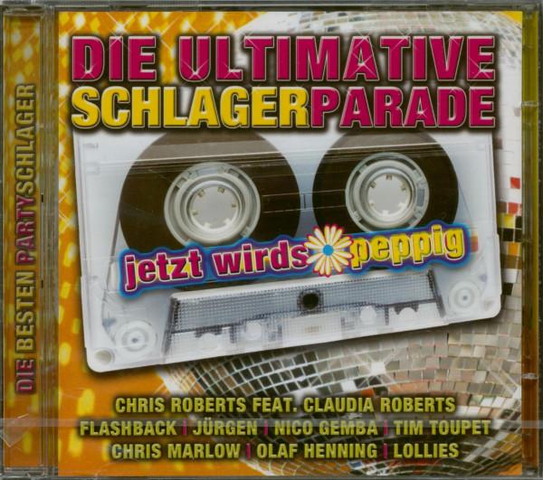 Die Ultimative Schlagerparade - Jetzt Wird's Peppig (2-CD)