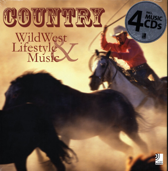 Country - Wild West Lifestyle & Music (incl.4-CD)