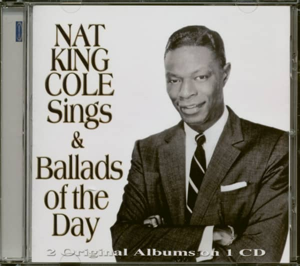 Nat King Cole Sings & Ballads Of The Day (CD)