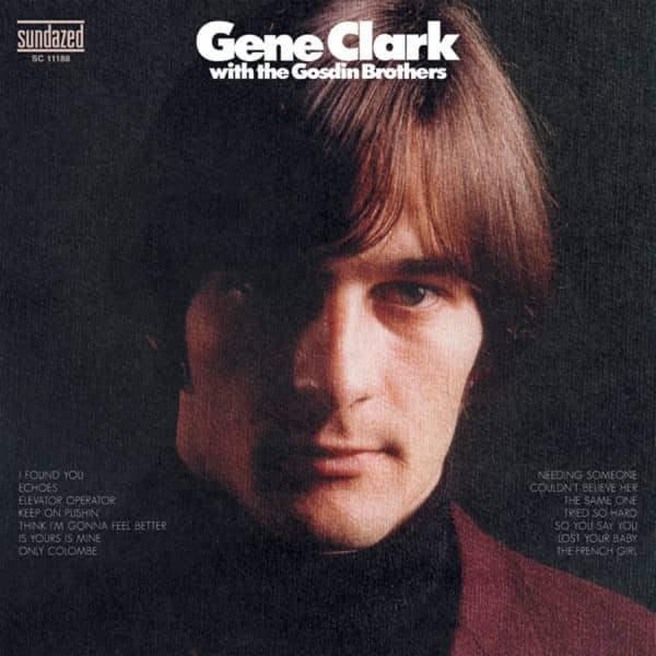 Gene Clark With The Gosdin Brothers...plus