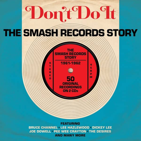 Don't Do It: The Smash Records Story 1961 - 1962 (2-CD)