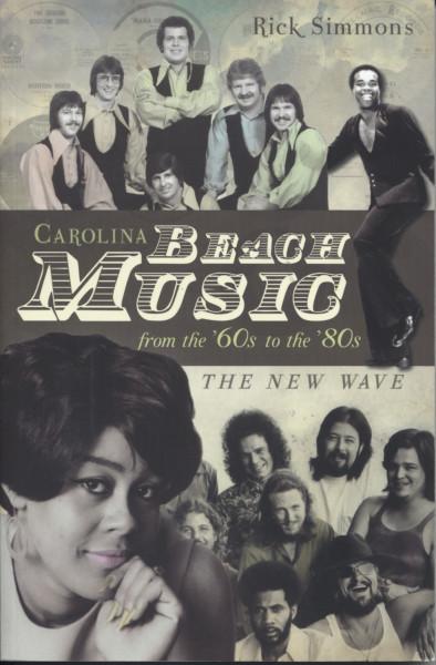 Carolina Beach Music 60s-80s#2 - Rick Simmons: The New Wave