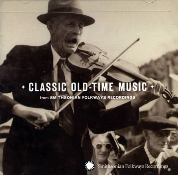 Classic Old-Time Music - From Smithsonian Folkways