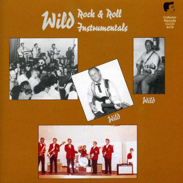 Wild Rock & Roll Instrumentals