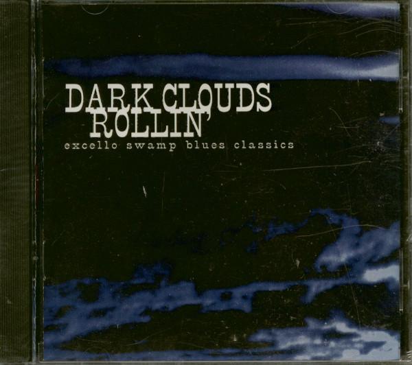 Dark Clouds Rollin' - Excello Swamp Blues Classics (CD)