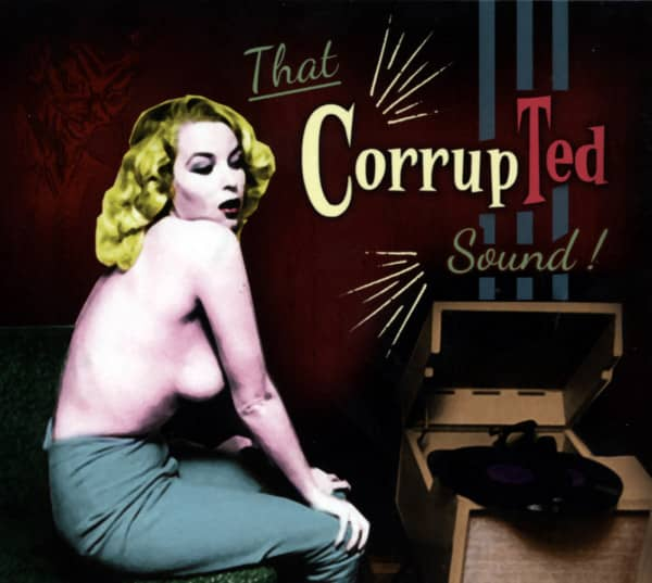 That CorrupTed Sound! (CD)