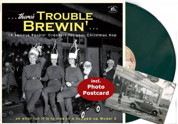 Christmas ...There's Trouble Brewin' - 16 Serious Rockin' Crackers for your Christmas Hop (LP, Green Vinyl)