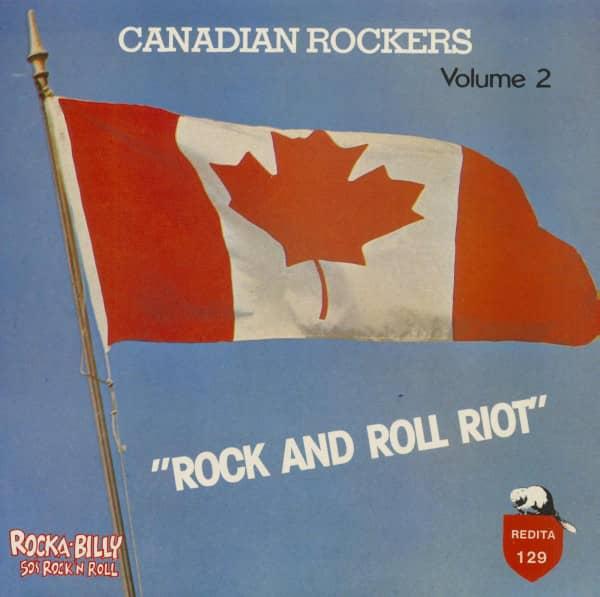Rock And Roll Riot - Canadian Rockers Vol.2 (LP)