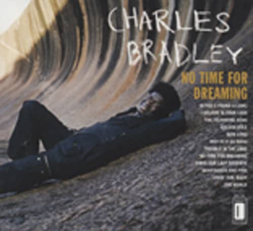No Time For Dreaming (Expanded Edition)
