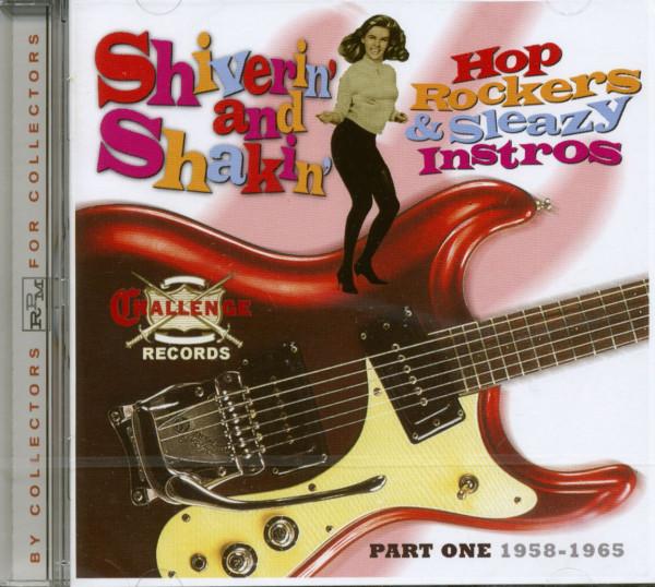 Shiverin' &ampamp; Shakin' - Hop Rockers &ampamp; Sleazy Instros (CD)