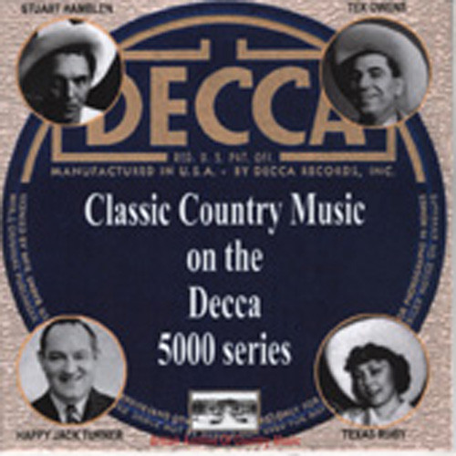 Classic Country Music On Decca 5000 (CD-R)